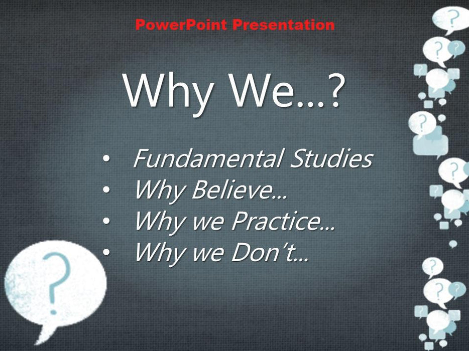Why? - Downloadable PowerPoint Presentation