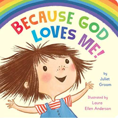 Because God Loves Me! Board Book