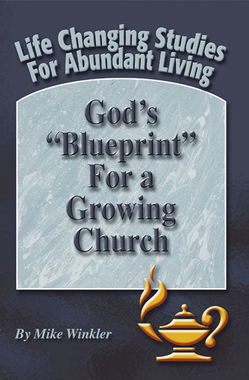 "God's ""Blueprint"" For a Growing Church"