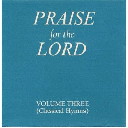 Praise for the Lord CD - Volume 3 - Expanded Edition