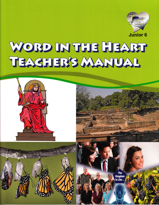 Word in the Heart Junior  6 Teacher's Manual