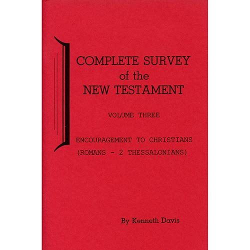 Complete Survey of the New Testament - Vol. 3