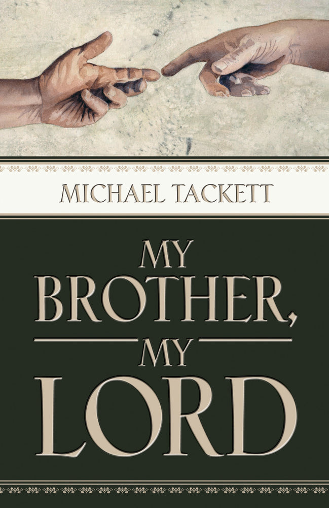My Brother, My Lord