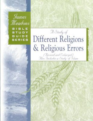 A Study of Different Religions and Religious Errors (Revised)