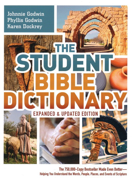 Student Bible Dictionary, Updated & Expanded