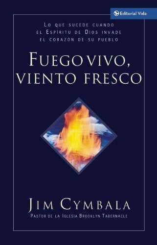 Fuego Vivo, Viento Fresco (Live Fire, Fresh Wind)