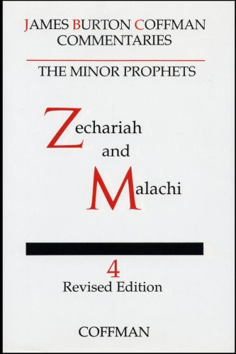 Coffman Commentary:  Zechariah and Malachi