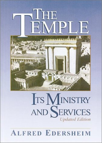 The Temple: Its Ministry and Services - Hardback