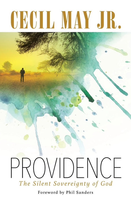Providence: The Silent Sovereignty of God