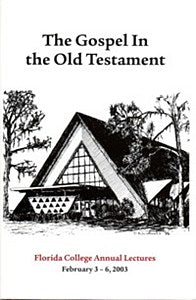 FC Lectures 2003 - The Gospel in the Old Testament