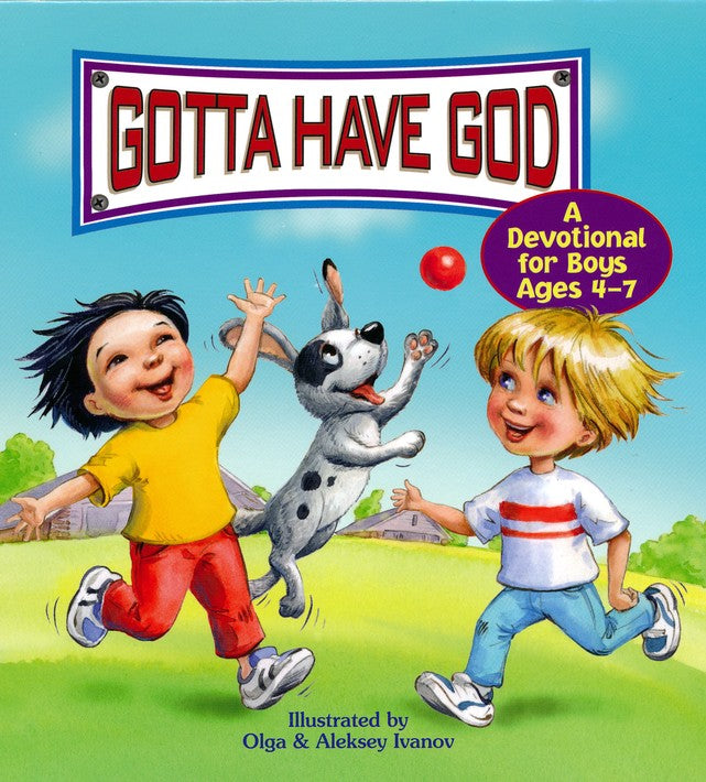 Gotta Have God: A Devotional for Boys Ages 4-7