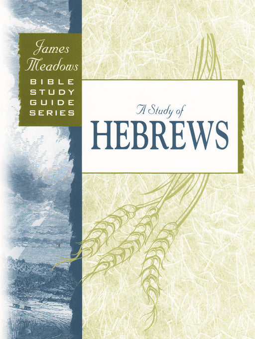 A Study of Hebrews