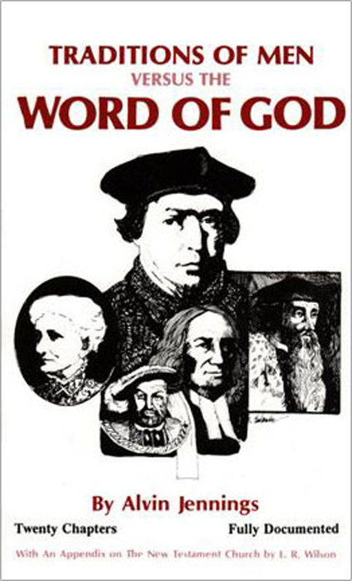 Traditions of Men vs Word of God