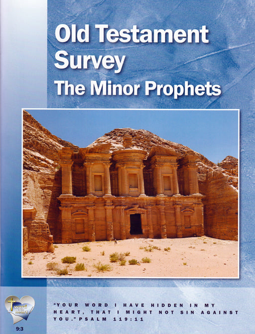 Old Testament Survey:  The Minor Prophets (Word in the Heart, 9:3)