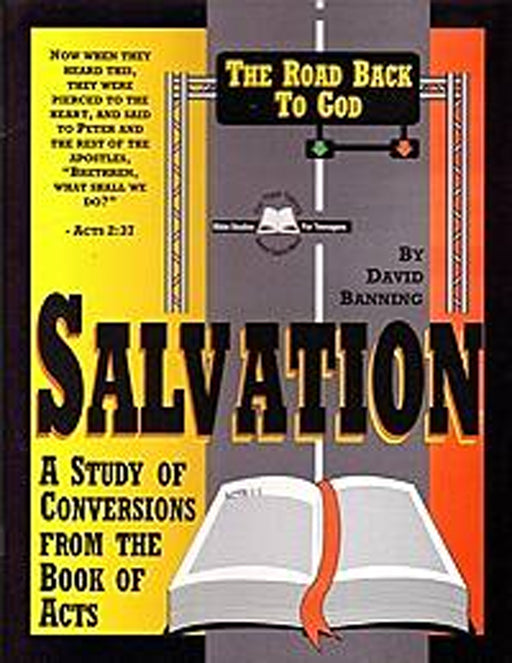 Salvation The Road Back to God