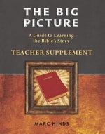 The Big Picture of the Bible Teacher's Supplement