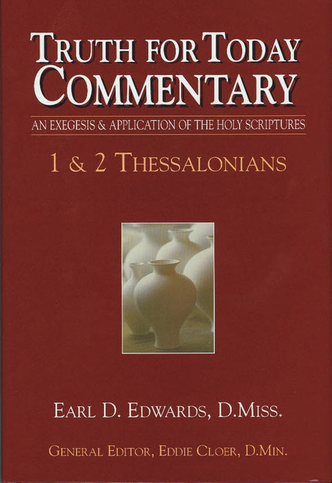 Truth For Today Commentary 1 & 2 Thessalonians