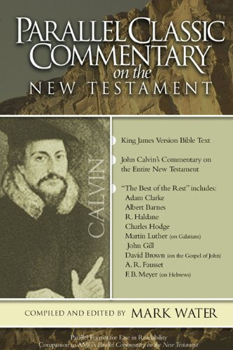 Parallel Classic Commentary on the New Testament