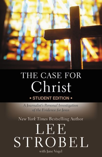 The Case For Christ (Student Edition Paperback)