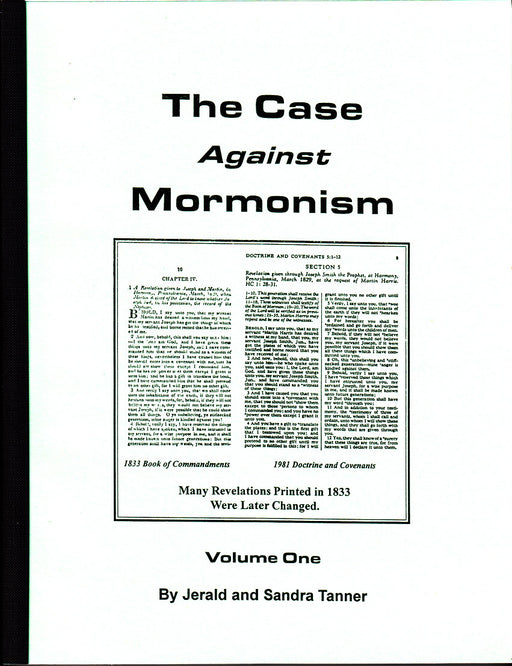 The Case Against Mormonism Volume 1