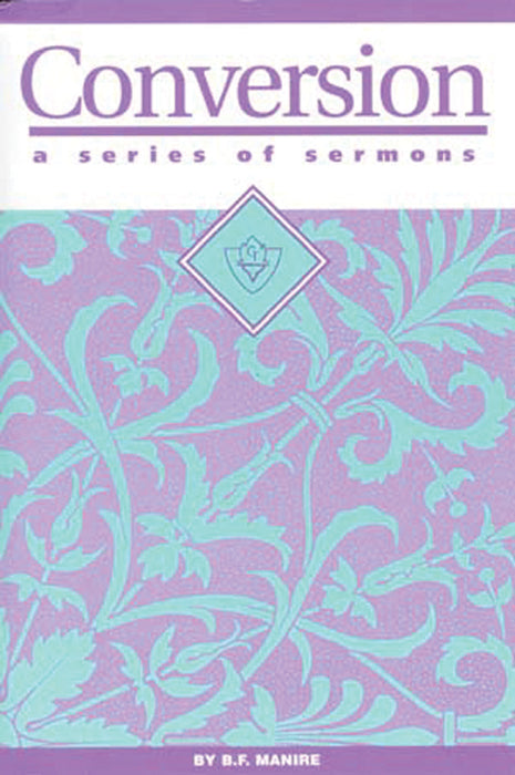 Conversion:  A Series of Sermons