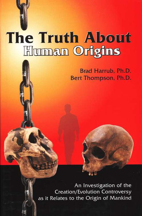 The Truth About Human Origins