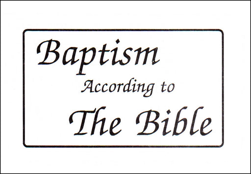 Baptism According to the Bible