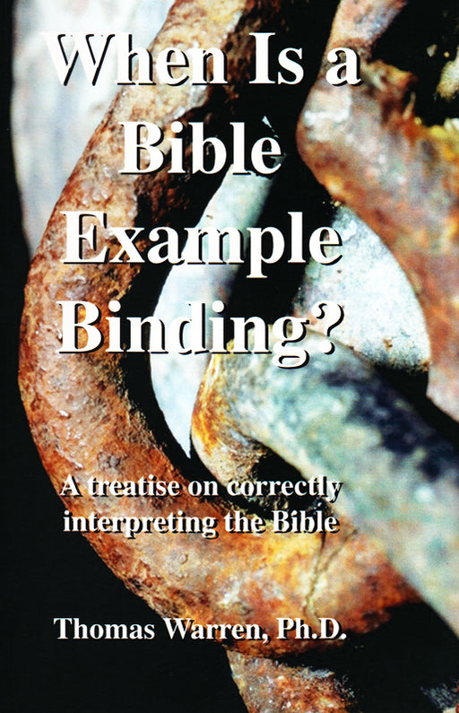 When Is A Bible Example Binding?