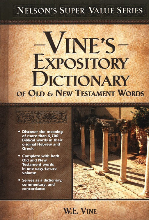 Vine's Expository Dictionary of OT / NT Words