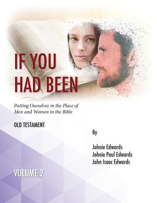 If You Had Been Vol. 2: Old Testament
