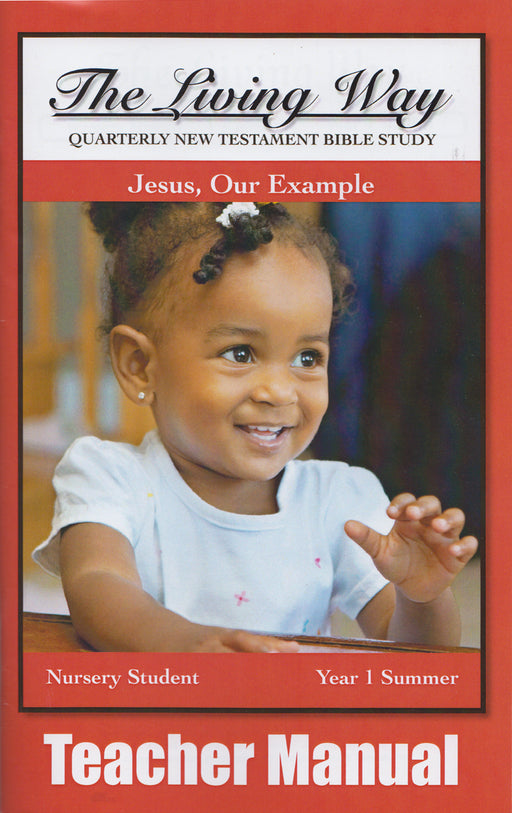 Nursery 1-4 TM - Jesus - Our Example
