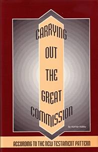 Carrying Out The Great Commisison - Paperback