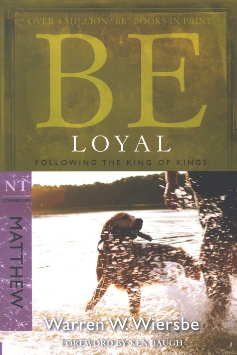 Be Loyal - Matthew