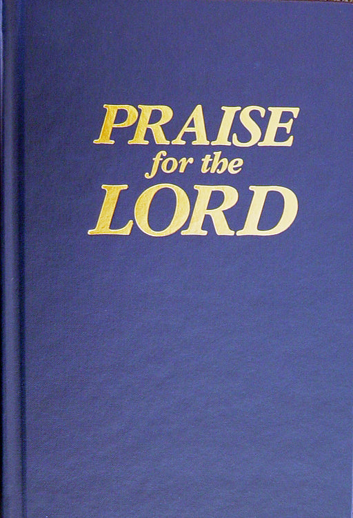 Praise for the Lord