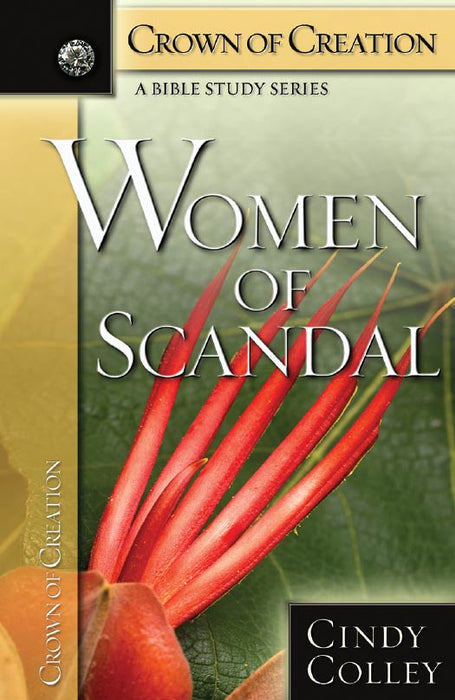 Women of Scandal - Crown of Creation Series