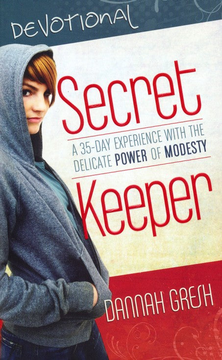 Secret Keeper Devotional: A 30-Day Experience with the Delicate Power of Modesty