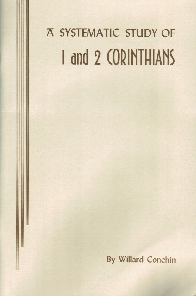 A Systematic Study Of 1 & 2 Corinthians