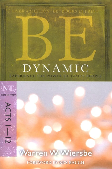 Be Dynamic: Acts 1-12