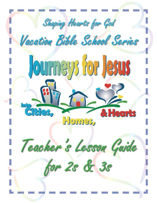 Journeys for Jesus 2's & 3's Teachers Guide VBS