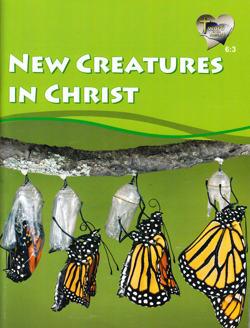 New Creatures in Christ