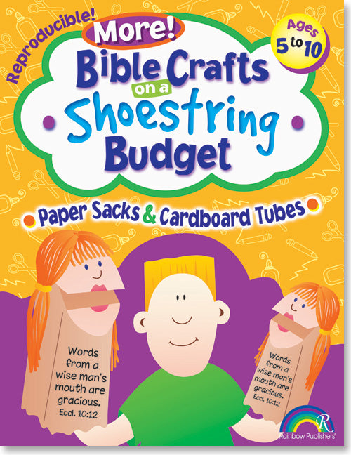More Bible Crafts on Shoestring Budget - Paper Sacks & Cardboard Tubes