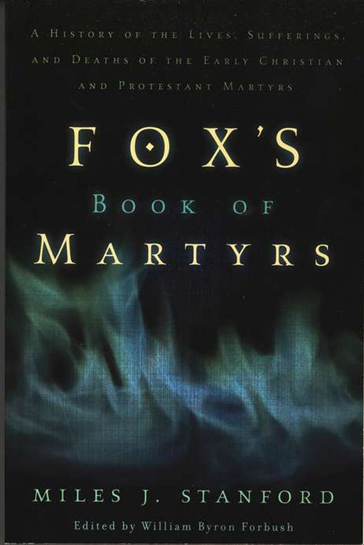 Fox's Book Of Martyrs