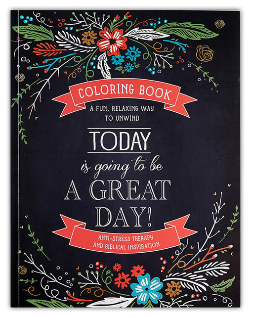 Today is Going to Be a Great Day! Adult Coloring Books