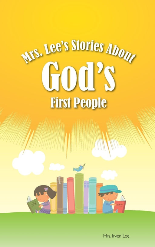 Mrs. Lee's Stories About God's First People Hardback