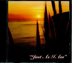 Just As I Am: Songs From the Home Series