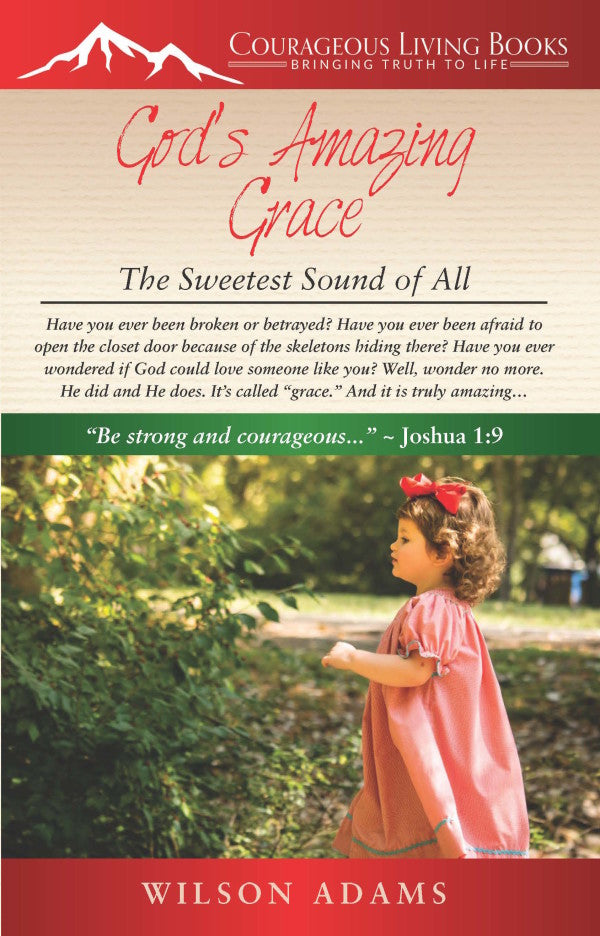 God's Amazing Grace: The Sweetest Sound of All