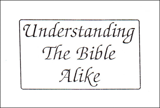 Understanding the Bible Alike