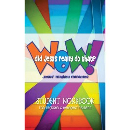 Wow! Did Jesus Really Do That? - Student Workbook: Beginning/Emergent Readers