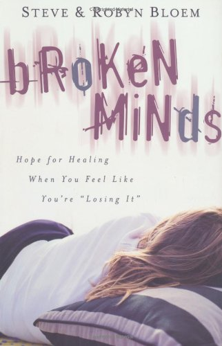 Broken Minds: Hope for Healing