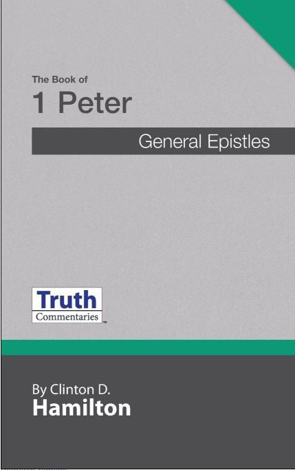 Truth Commentary 1 Peter